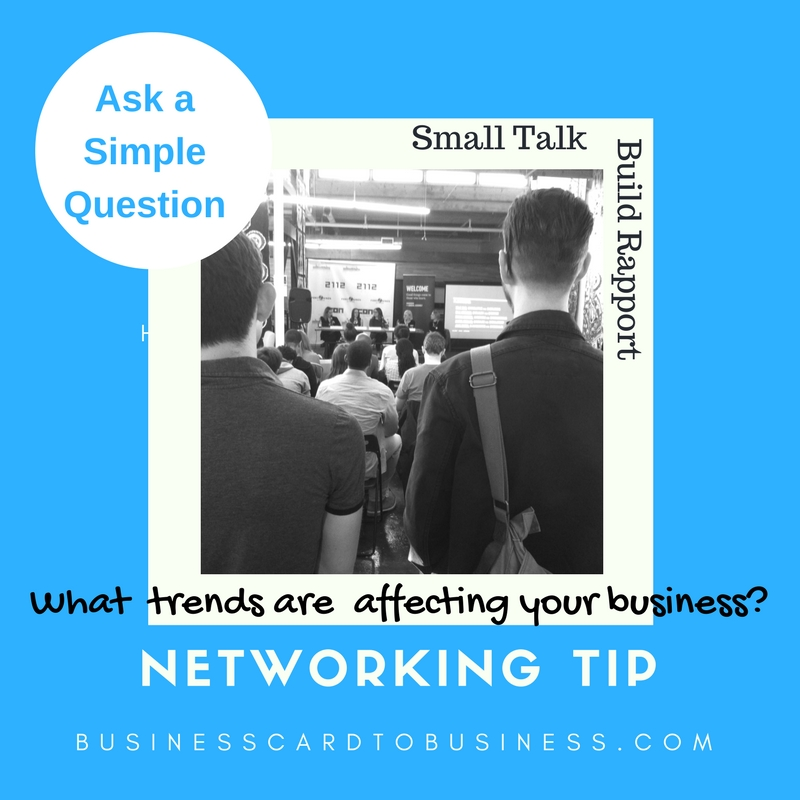 Networking tips build rapport ask questions business for Questions to ask a builder